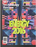 MIT Technology Review Magazine Special Edition Energy 2016