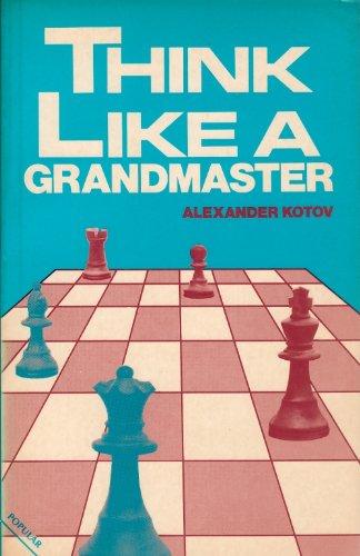 Think Like a Grandmaster