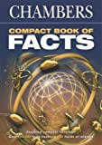 Chambers Compact Book of Facts, , 0550101047