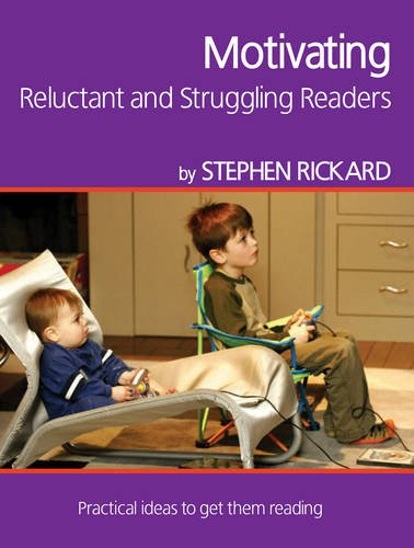 Motivating Reluctant and Struggling Readers (Professional Development in ()