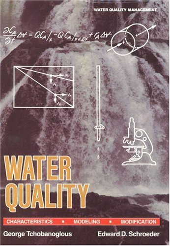 Water Quality: Characteristics, Modeling and Modification