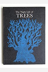 The Night Life of Trees Hardcover