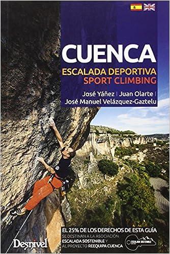 Cuenca. Escalada Deportiva. Sport Climbing - Edición Bilingüe ...