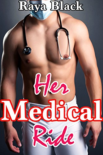Her Medical Ride BUNDLE(Medical Older Man Younger Woman Age Play - Black Orgy