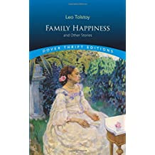 Family Happiness and Other Stories (Dover Thrift Editions)