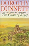 Front cover for the book The Game of Kings by Dorothy Dunnett