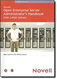 Novell Open Enterprise Server Administrator's Handbook, SUSE LINUX Edition by Jeffrey Harris (2005-05-23)