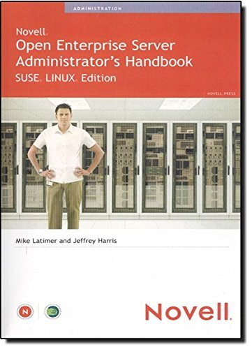 Novell Open Enterprise Server Administrator's Handbook, SUSE LINUX Edition by Jeffrey Harris (2005-05-23) by Novell Press