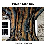 Jpop CD, Special Others - Have A Nice Day[002kr]