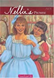 img - for Nellie's Promise: 1906 (American Girl) book / textbook / text book
