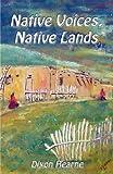 Native Voices, Native Lands, Dixon Hearne, 1937905209