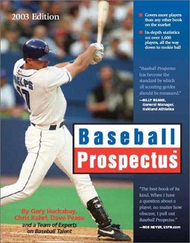 Baseball Prospectus: 2003 Edition