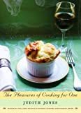 The Pleasures of Cooking for One, Judith B. Jones, 0307270726