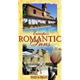 Europe's Romantic Inns: Italy & France