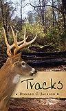 Tracks, Donald C. Jackson, 1578068940