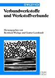 img - for Verbundwerkstoffe und Werkstoffverbunde (German Edition) book / textbook / text book