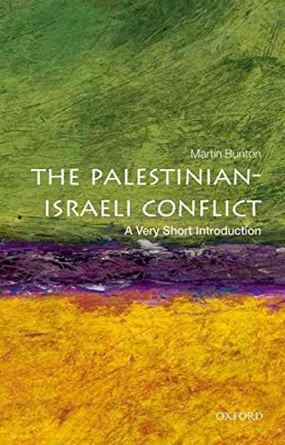 PALESTINIAN ISRAELI CONFLICT : VERY SHORT INTRODUCTION