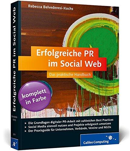 erfolgreiche-pr-im-social-web-ffentlichkeitsarbeit-mit-facebook-twitter-co-galileo-computing