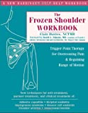 The Frozen Shoulder Workbook, Clair Davies and David G. Simons, 157224447X