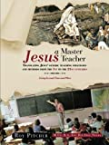 Jesus - a Master Teacher, Roy Pitcher, 1481788280