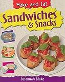 Sandwiches and Snacks, Susannah Blake, 143582931X