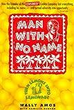 Man With No Name: Turn Lemons into Lemonade