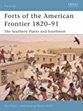 """""""Forts of the American Frontier 1820-91 - The Southern Plains and Southwest (Fortress)"""" av Ron Field"""