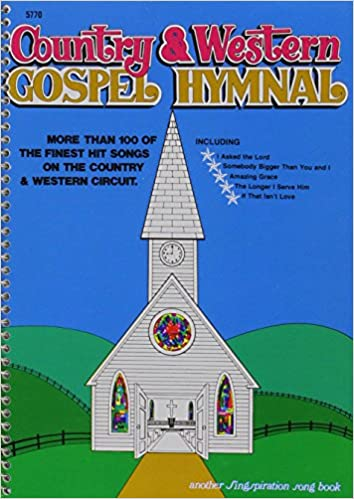 Country Western Hymnal Volume One Small Book Brentwood Choral