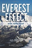 The Everest Effect: Nature, Culture, Ideology (Albma Rhetoric Cult & Soc Crit)