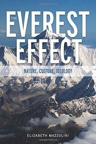 The Everest Effect: Nature, Culture, Ideology (Albma Rhetoric Cult & Soc Crit) by University Alabama Press