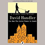 The Man Who Loved Women to Death | David Handler