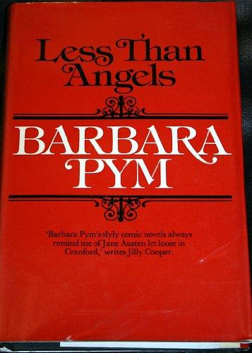 Less Than Angels - Pym, Barbara.