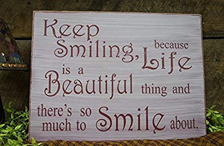 Brosfeson Keep Smiling Because Life Is A Beautiful Thing and ...
