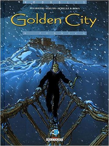 Livres gratuits en ligne Golden City, Tome 6 : Jessica epub pdf