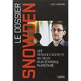 Dossier Snowden (le)