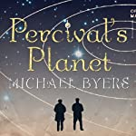 Percival's Planet: A Novel | Michael Byers