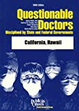 Questionable Doctors, Sidney Wolfe and Kathryn M. Franklin, 0937188719