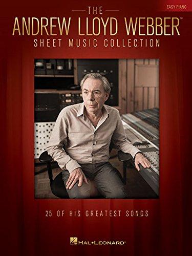 Lloyd Music Sheet Webber Andrew (The Andrew Lloyd Webber Sheet Music Collection for Easy Piano)