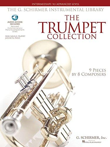 G Schirmer Trumpet (G. Schirmer Instrumental Library: Trumpet Collection - Intermediate To Advanced Bk/Audi (The G. Schirmer Instrumental Library))