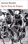 Sur le Tour de France par Blondin