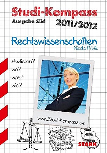 Nicola Pridik: Studi-Kompass Rechtswissenschaften - Ausgabe Süd