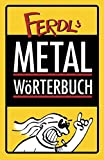 Ferdl's Metal-Wörterbuch