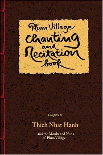Plum Village Chanting and Recitation Book