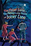 The Foster Twins in the Mystery of the House on Joiner Lane, Jim D. Brown and Ina M. Brown, 0595746535