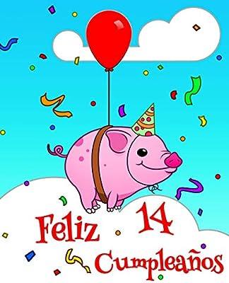 Amazon.com: Feliz 14 Cumpleaños: Lindo Cerdo Diseñado Libro ...