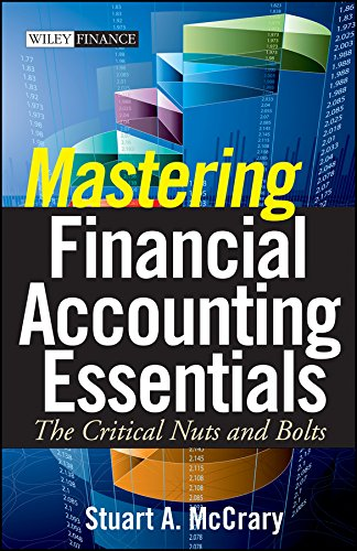 Download Mastering Financial Accounting Essentials: The Critical Nuts and Bolts (Wiley Finance) Pdf