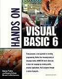 Hands on Visual Basic 6, Sharon Podlin, 0761516352