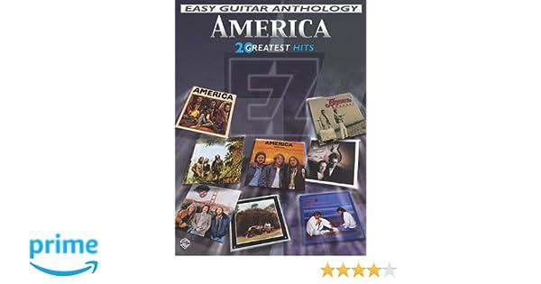 Amazon.com: America - Easy Guitar Anthology: 20 Greatest Hits (Easy ...