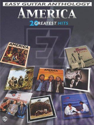 Download America - Easy Guitar Anthology: 20 Greatest Hits (Easy (EZ) Guitar Anthology) PDF