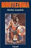 img - for Montezuma, ou, L'apogee et la chute de l'empire azteque (French Edition) book / textbook / text book